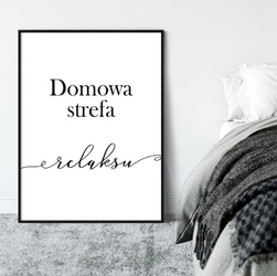 Plakat w ramie - domowa strefa relaksu , wymiary - 40cm x 50cm, ramka - czarna