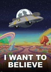Rick and Morty I Want To Believe - plakat