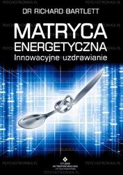 Matryca energetyczna - innowacyjne uzdrawianie