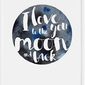 Plakat i love you to the moon 70 x 100 cm